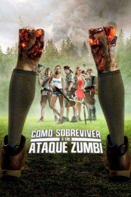 Como Sobreviver a um Ataque Zumbi