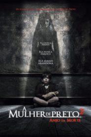 A Mulher de Preto 2 – O Anjo da Morte