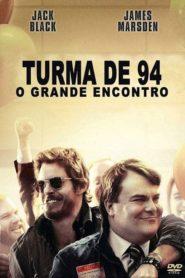 Turma 94 – O Grande Encontro