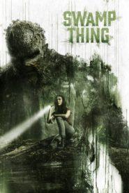 Mostro do Pântano – Swamp Thing