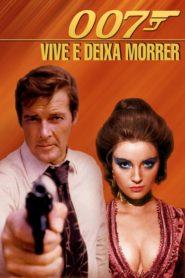 007 Viva e Deixe Morrer